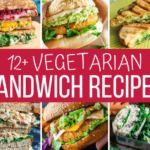 10+ Amazing Vegetarian Sandwiches – Recipes And More! – Sandwich Recipes Amazing