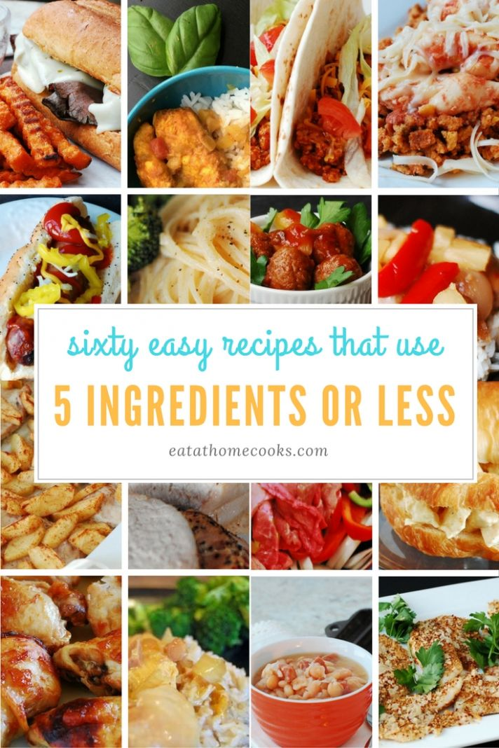 10 and 10 Ingredient Main Dish Recipes - Eat at Home - Easy Recipes Little Ingredients