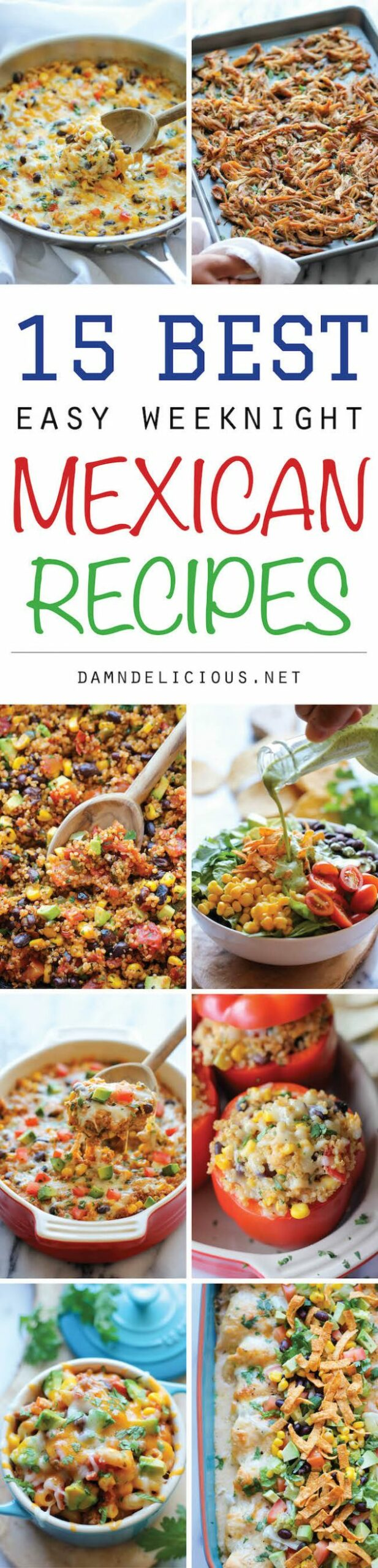 10 Best Easy Weeknight Mexican Recipes - Damn Delicious - Easy Recipes Mexican