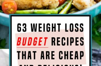 10 Budget Weight Loss Recipes That Will Help You Lose Fat, Not ...