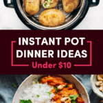 10 Cheap And Easy Instant Pot Recipes – Food Recipes Cheap