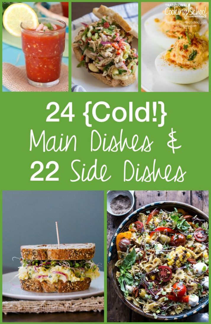 10 Cold Main Dishes & Cold Side Dishes for Hot Summer Days   Cold ..