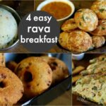 10 Easy & Instant Rava Breakfast Recipes | Healthy & Quick Breakfast Recipes  | Rava Recipes – Breakfast Recipes Swasthi