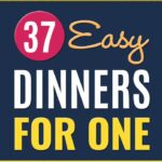 10 Easy Dinners For One – Recipes Cooking For One Person