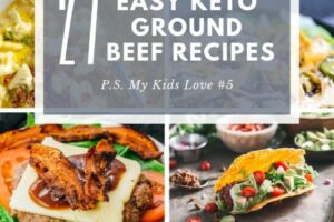 10 Easy Keto Ground Beef Recipes (My kids LOVE #10) - Ketowize