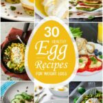 10 Healthy Egg Recipes For Weight Loss – Weight Loss Quick Recipes