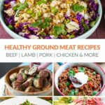 10 Healthy Ground Meat Recipes (Beef, Pork, Lamb, Chicken & More) – Recipes Chicken Ground Meat