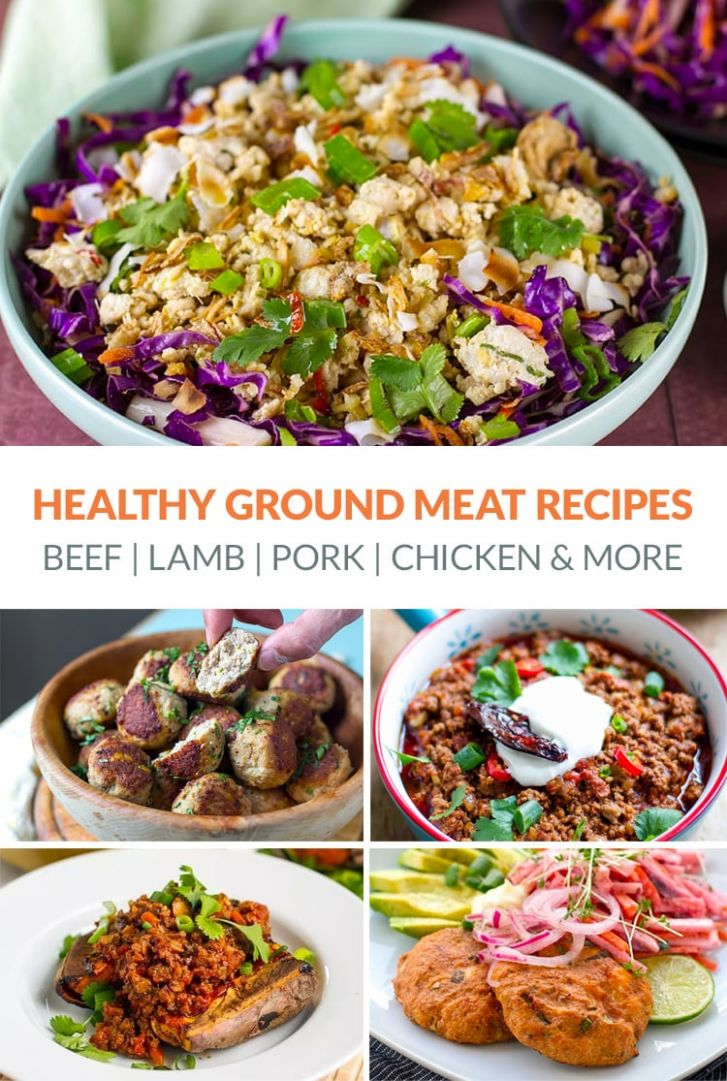 10 Healthy Ground Meat Recipes (Beef, Pork, Lamb, Chicken & More) - Recipes Chicken Ground Meat