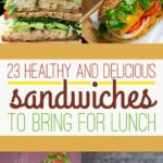 10 Healthy Lunch Sandwiches That Will Make You A Champion At Life – Sandwich Recipes Lunch Healthy
