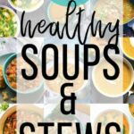 10+ Healthy Soup Recipes | Sweet Peas And Saffron – Soup Recipes Healthy Easy