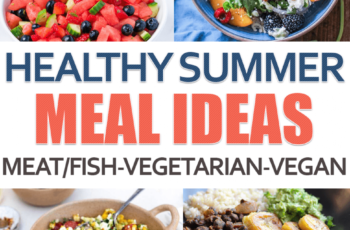 10 Healthy Summer Meal Ideas To Try This Season | Healthy summer ...