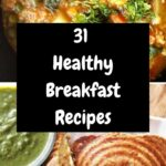 10+ Popular Indian Breakfast Recipes | Vegetarian Breakfast ..