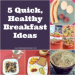 10 Quick Healthy Breakfast Ideas From A Registered Dietitian – Breakfast Recipes Quick
