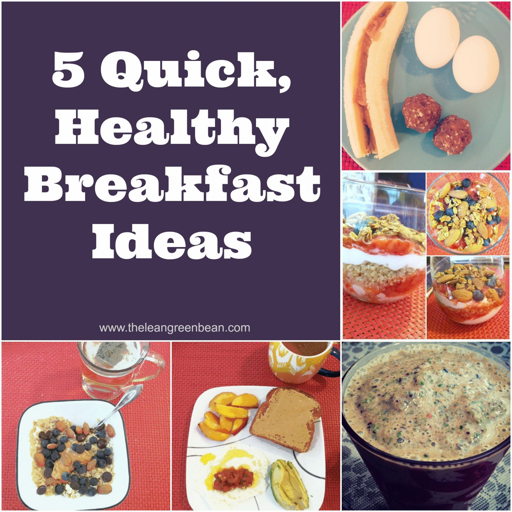 10 Quick Healthy Breakfast Ideas from a Registered Dietitian - Breakfast Recipes Quick