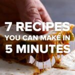 10 Recipes You Can Make In 10 Minutes – Easy Recipes You Can Make At Home