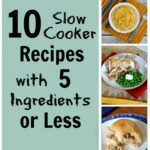 10 Slow Cooker Recipes With 10 Ingredients Or Less! – 3610 Days Of ..