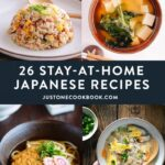 10 Stay At Home Japanese Recipes Everyone Can Make • Just One Cookbook – Recipes Home Cooking