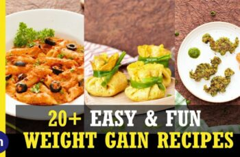 10+ Weight Gain Foods & Recipes - Part 10 | Weight Gain Recipes | Foopla