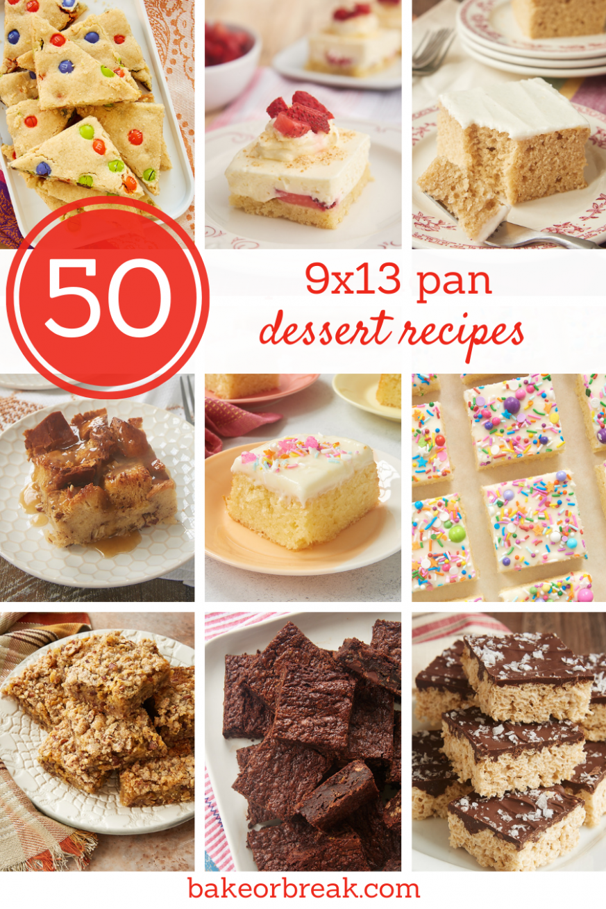 10x10 Pan Dessert Recipes - Bake or Break - Cake Recipes For 9 X 13 Pan