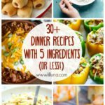 11+ 11 Ingredient (or Less!) Dinner Recipes | Fast Dinner Recipes ..