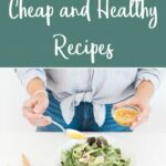 11 Cheap And Healthy Recipes – Meal Ideas On A Tight Budget ..
