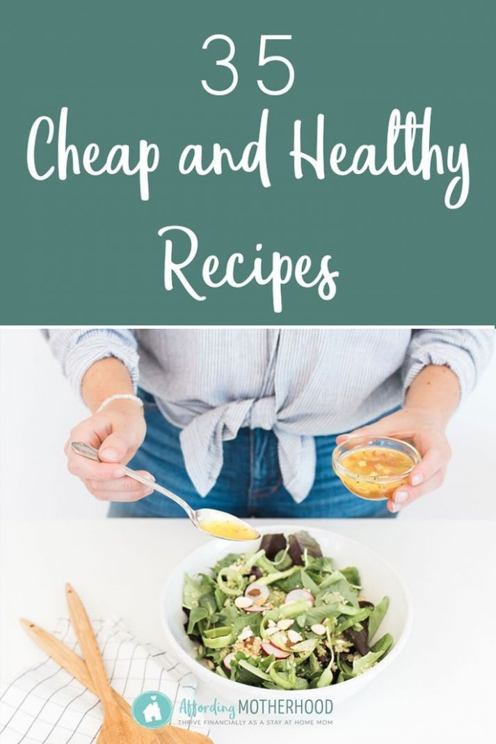 11 Cheap and Healthy Recipes - Meal Ideas on a Tight Budget ..