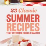 11 Classic Summer Recipes That Everyone Should Master – Summer Recipes Buzzfeed