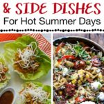 11 Cold Main Dishes & Cold Side Dishes For Hot Summer Days – Summer Recipes Hot Weather