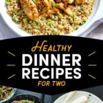 11 Date Night Dinners That Are Also Healthy | Supper Tonight ..
