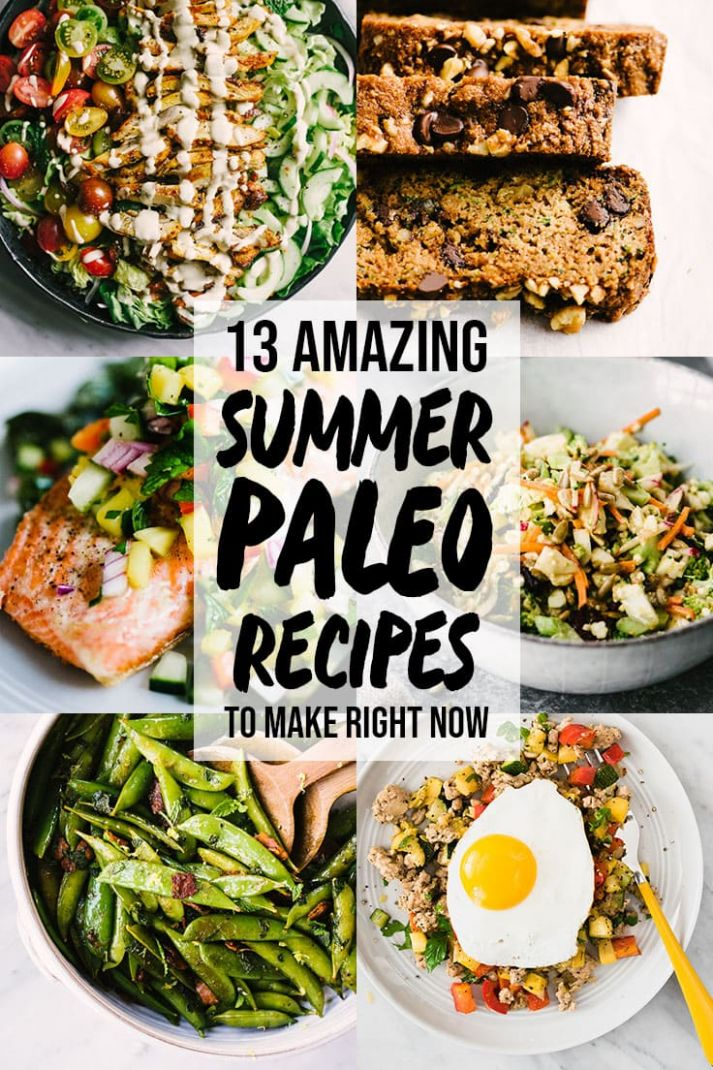 11 Easy and Delicious Summer Paleo Recipes   Our Salty Kitchen - Summer Recipes Paleo