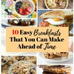 11 Easy Breakfasts That You Can Make Ahead of Time - The Budget Diet