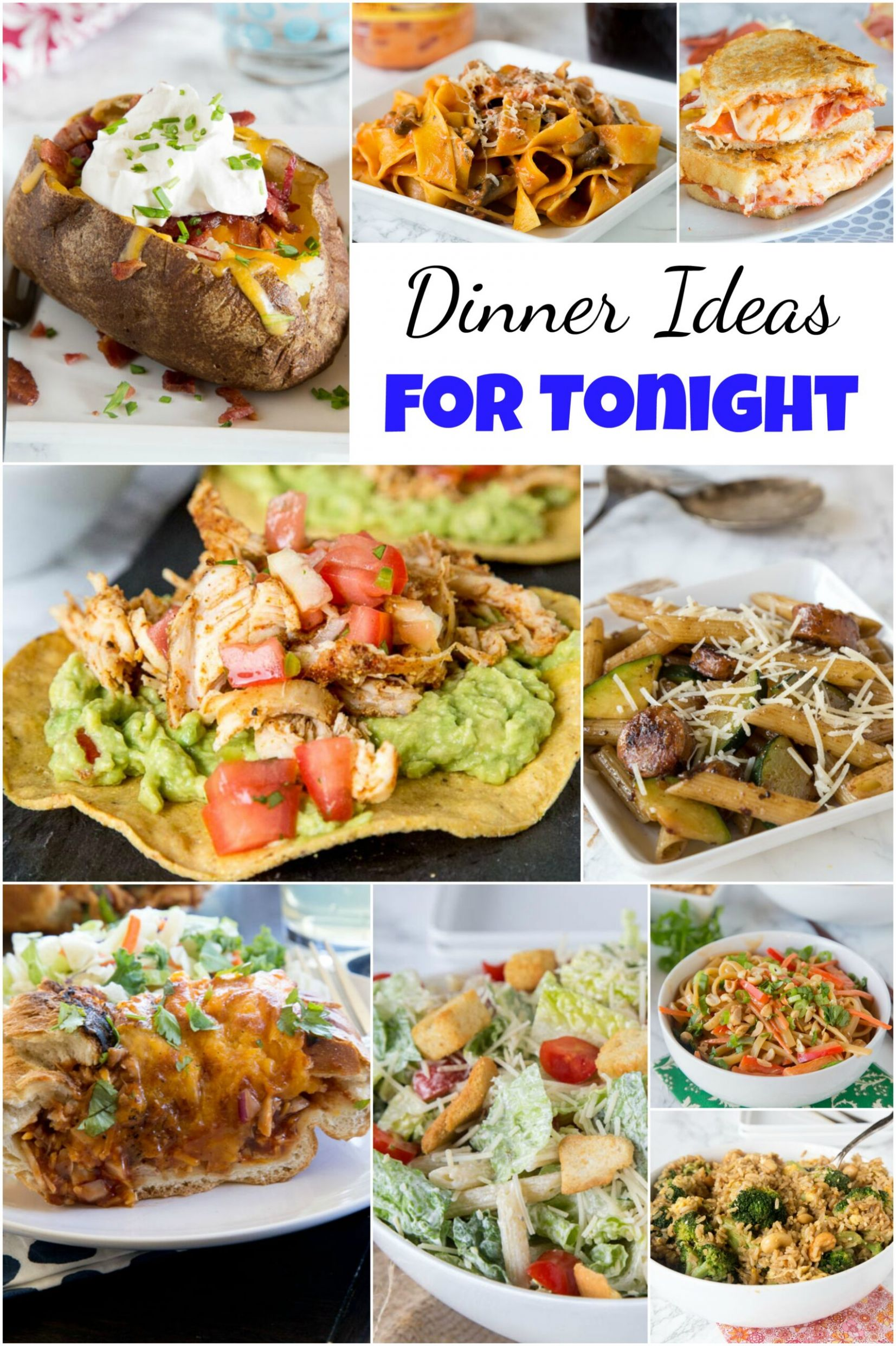 11+ Easy Dinner Ideas for Tonight - Dinners, Dishes, and Desserts - Recipes Dinner Tonight