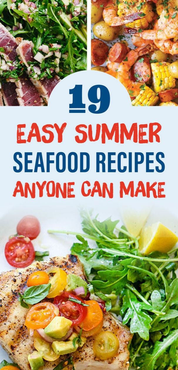 11 Easy Summer Seafood Recipes Anyone Can Make - Summer Recipes Buzzfeed