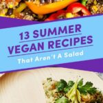 11 Easy Vegan Recipes To Make When It's Hot As Heck Outside – Summer Recipes Buzzfeed