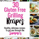 11 Gluten Free Healthy Grilled Recipes | Food Faith Fitness – Summer Recipes Gluten Free