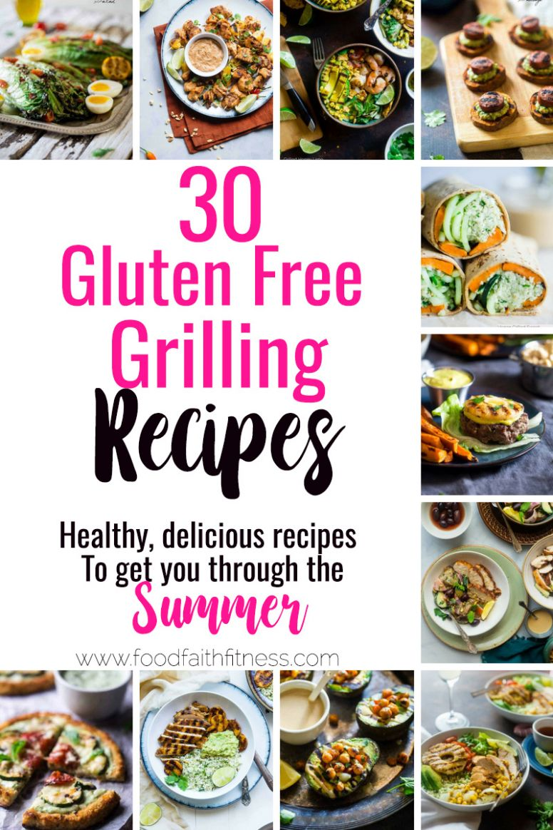 11 Gluten Free Healthy Grilled Recipes | Food Faith Fitness - Summer Recipes Gluten Free