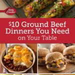 $11 Ground Beef Dinners | Dinner With Ground Beef, Beef Recipes ..