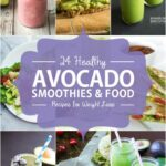 11 Healthy Avocado Smoothies and Food Recipes for Weight Loss