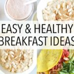 11 HEALTHY BREAKFAST IDEAS – Recipes For Weight Loss (+Gluten Free) – Breakfast Recipes For Weight Loss Easy