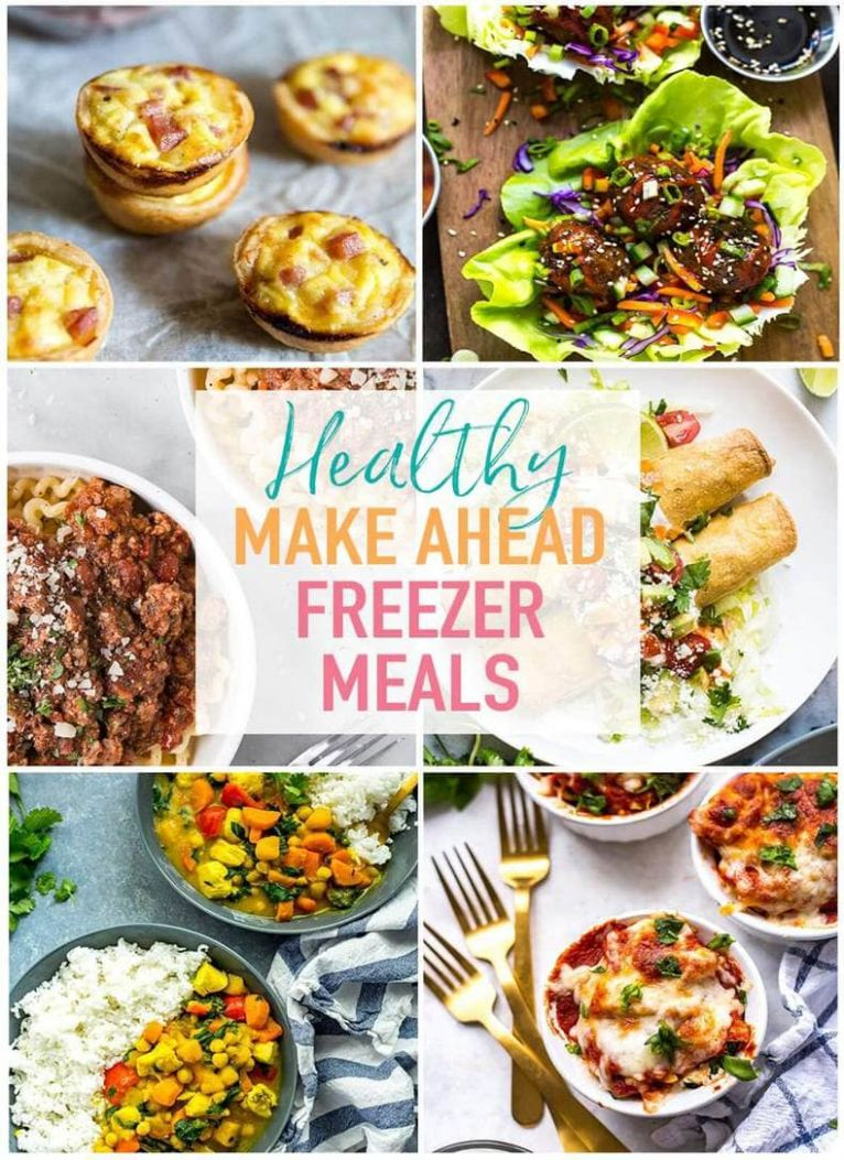 11 Healthy Make Ahead Freezer Meals for Busy Weeknights - The Girl ..
