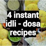 11 Instant Dosa Idli Recipes | Insatnt South Indian Breakfast Recipes |  Healthy Breakfast Ideas – Breakfast Recipes Hebbar Kitchen