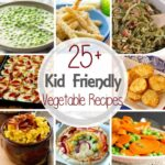 11+ Kid Friendly Vegetable Recipes – Julie's Eats & Treats ® – Vegetable Recipes Toddlers