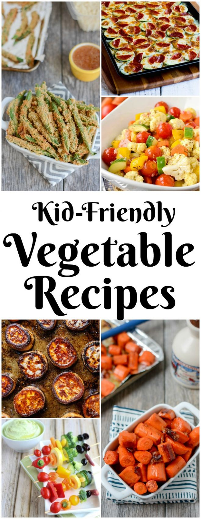 11 Kid-Friendly Vegetable Recipes - Vegetable Recipes Toddlers