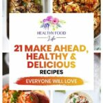 11 Make Ahead Super #healthy And Delicious #recipes The Whole ..