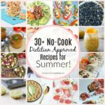 11+ No Cook Dietitian Approved Recipes For Summer – Beautiful Eats ..