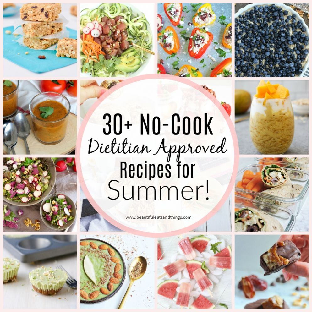 11+ No-Cook Dietitian Approved Recipes for Summer - Beautiful Eats ..