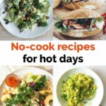 11 No Cook Dinner Ideas For Hot Days | Cooking, Dinner, Summer Recipes – Summer Recipes No Cooking