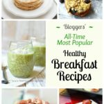 11 Of The All Time Best Healthy Breakfast Ideas – Two Healthy Kitchens – Breakfast Recipes Delicious