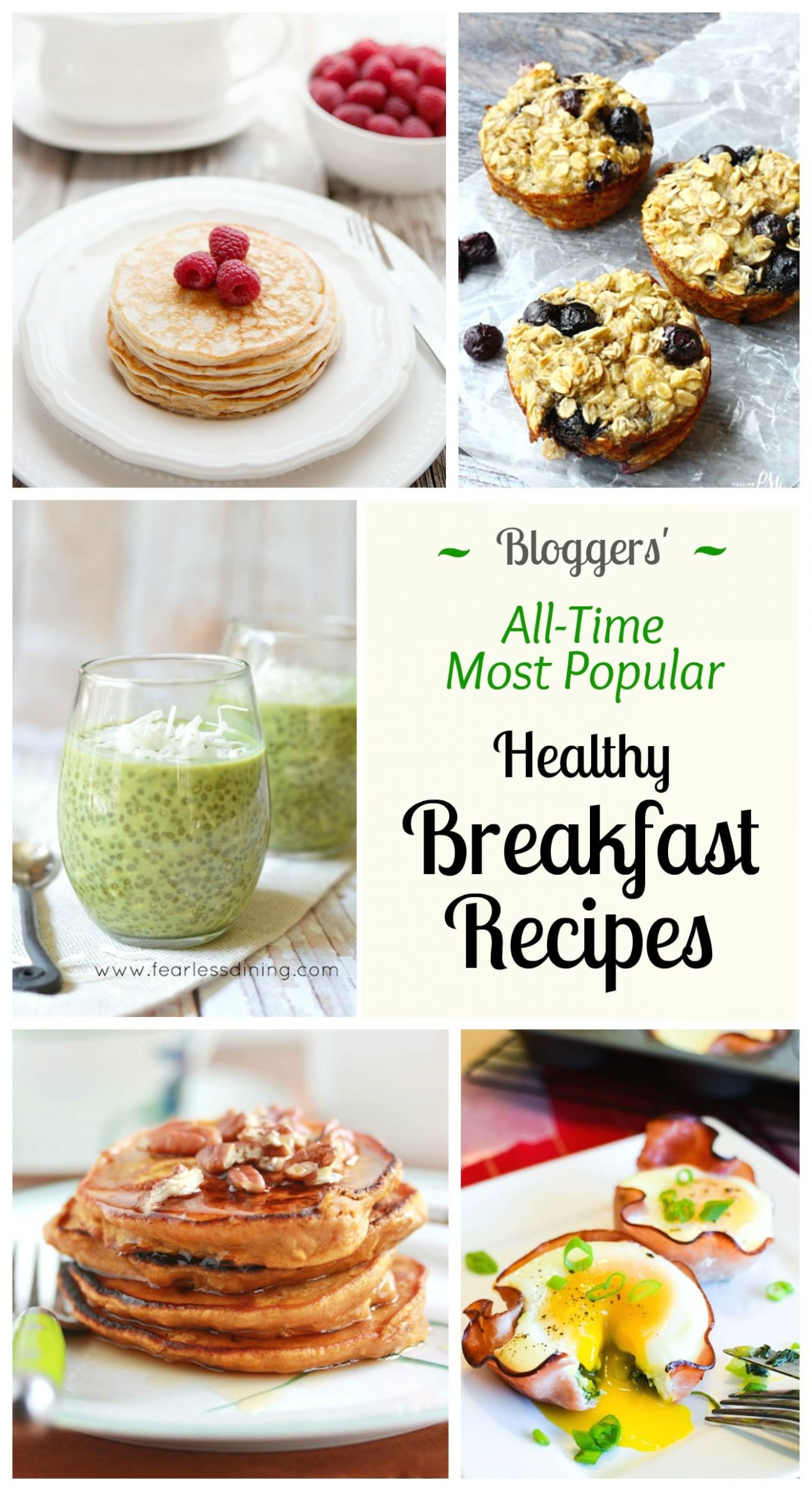 11 of the All-Time Best Healthy Breakfast Ideas - Two Healthy Kitchens - Breakfast Recipes Delicious