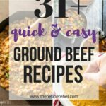11+ Quick Ground Beef Recipes — Easy, Family Friendly Dinner Ideas – Easy Recipes Made With Hamburger
